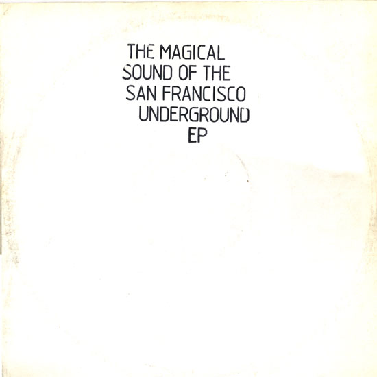 The Magical Sound of the San Francisco Underground