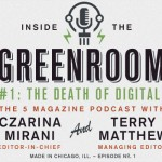 Inside the Greenroom Ep #1: The Death of Digital Music?