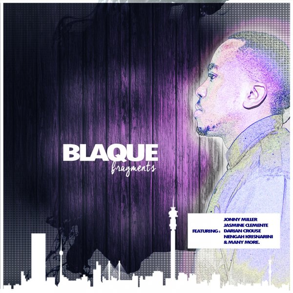 blaque fragments