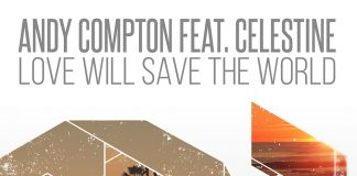 andy compton celestine love will save the world