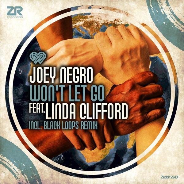 joey negro wont let go