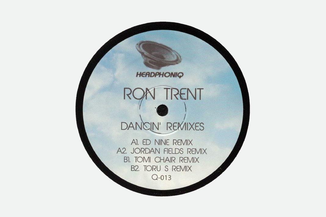 ron trent dancin remixes ed nine