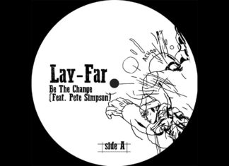 Lay Far and Pete Simpson Be The Change