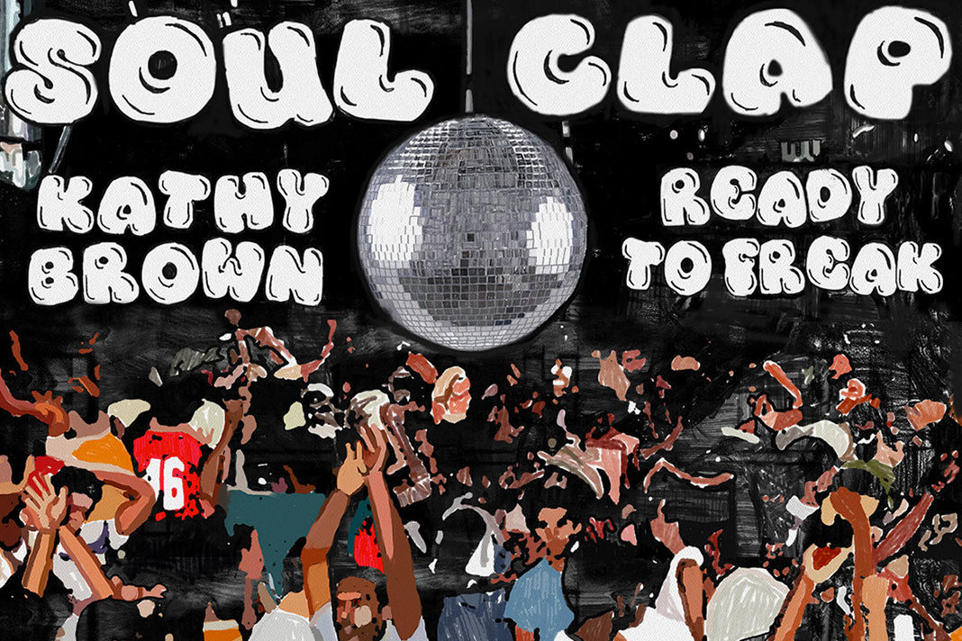 Soul Clap Kathy Brown Ready to Freak