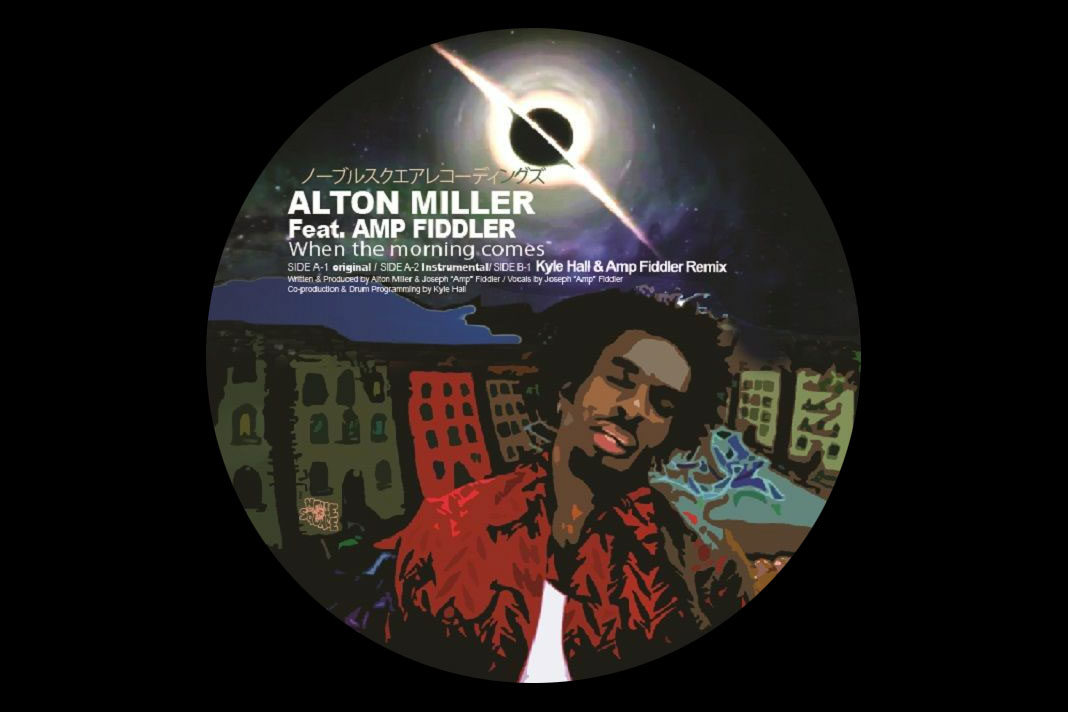 Amp Fiddler and Alton Miller: When the morning comes