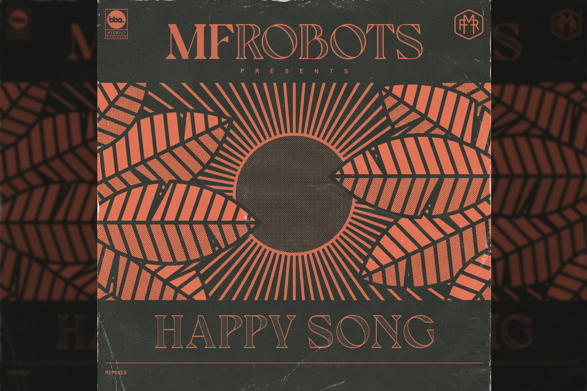 MF Robots Happy Song remixes artwork