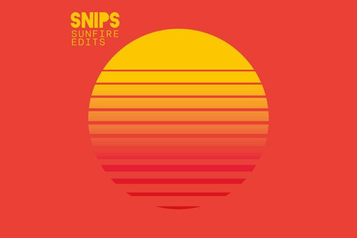 Snips Sunfire Edits