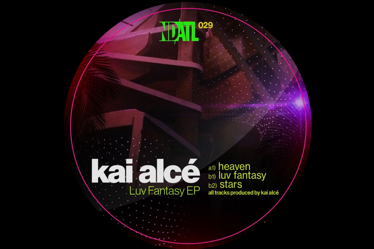 12 inch alert: Kai Alce drops Luv Fantasy on NDATL