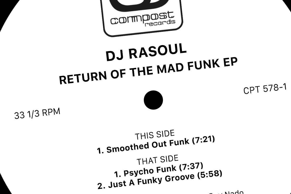 "Compost reissues lost RaSoul record ""Return Of The Mad Funk"""
