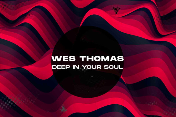 Wes Thomas Deep In Your Soul album artwork