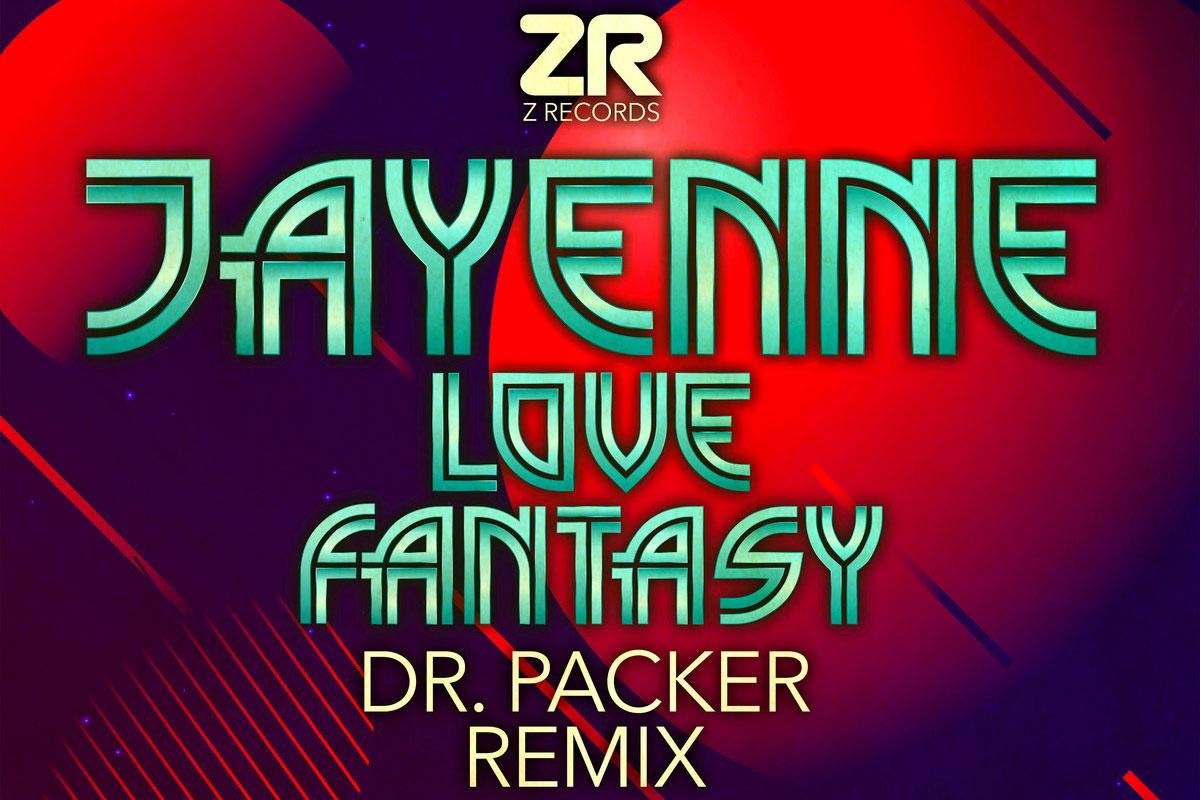 Jayenne Love Fantasy Dr Packer remix album artwork