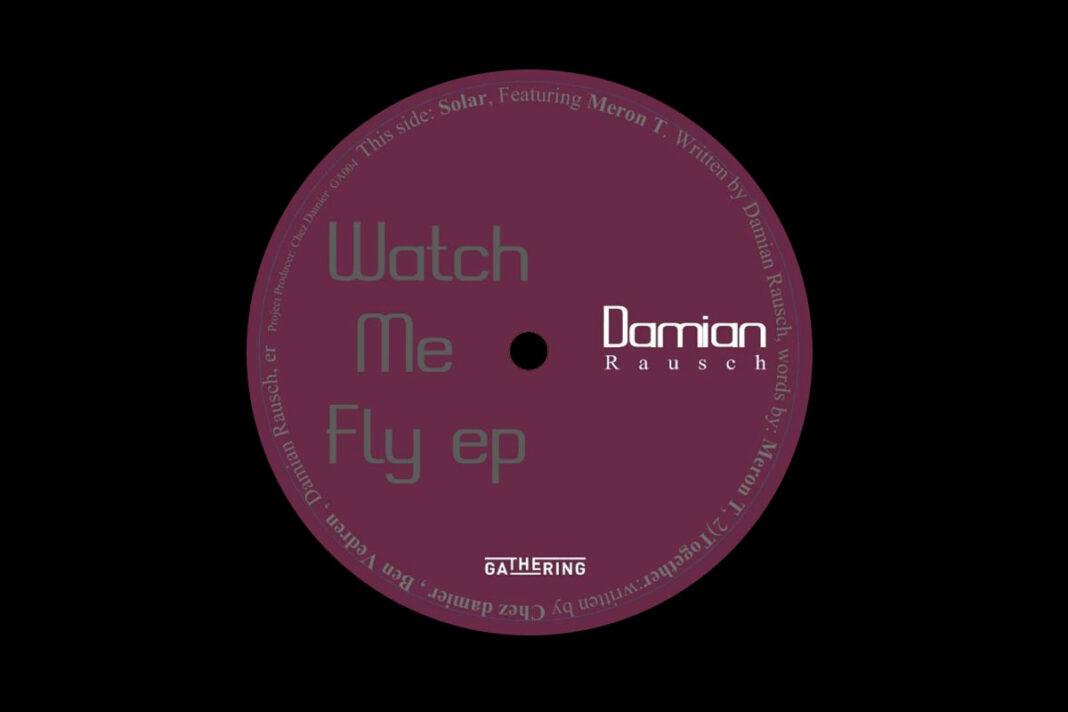 Damian Rausch Watch Me Fly album art