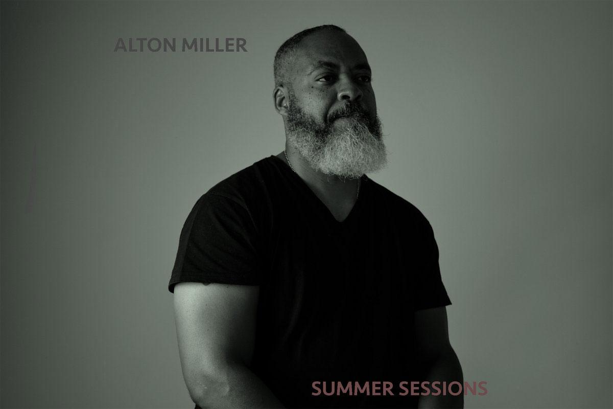 Alton Miller Summer Sessions album art